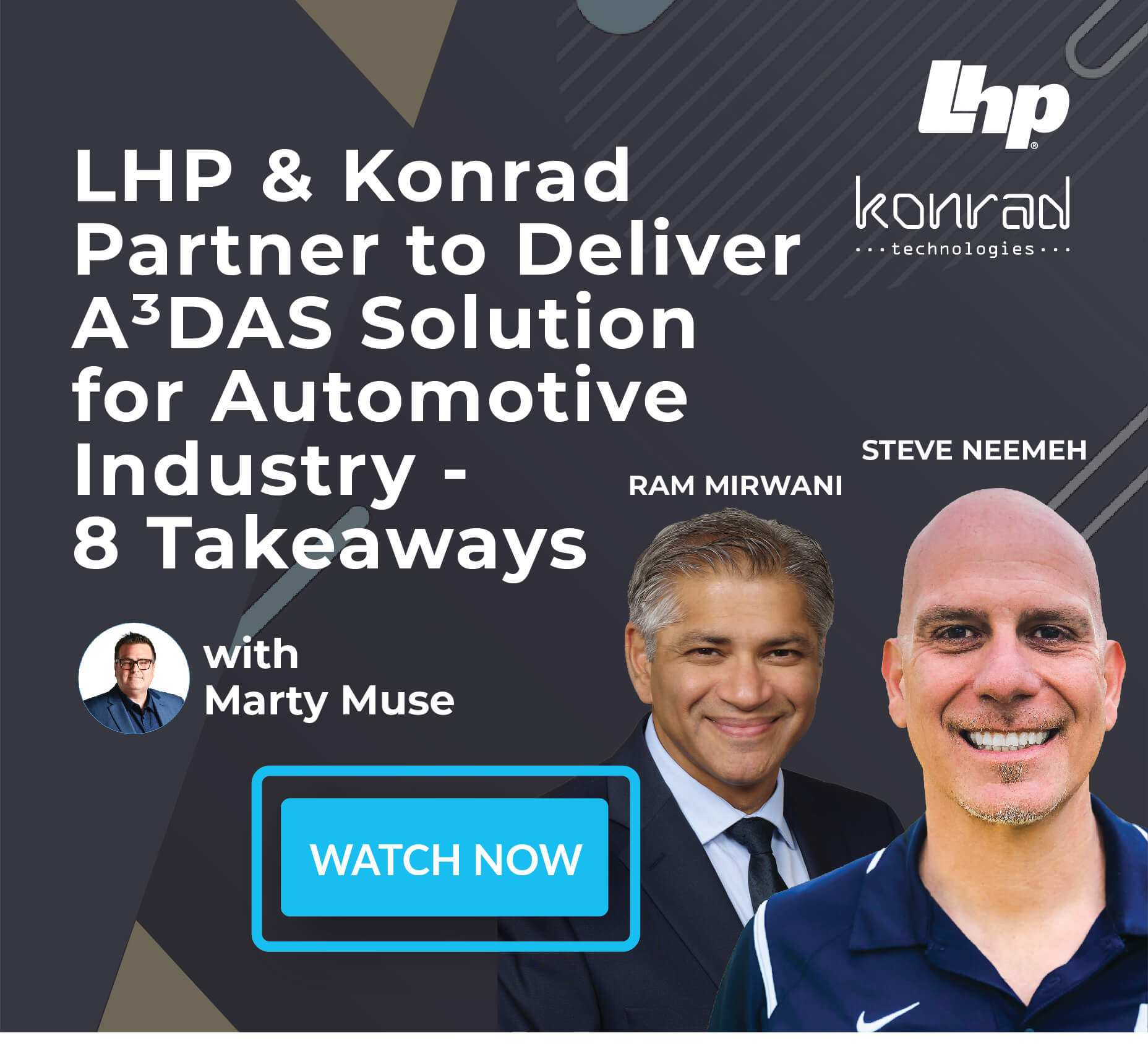 LHP and Konrad Technologies Collaborate to Deliver A³DAS Solution for the Automotive Industry - 8 Takeaways