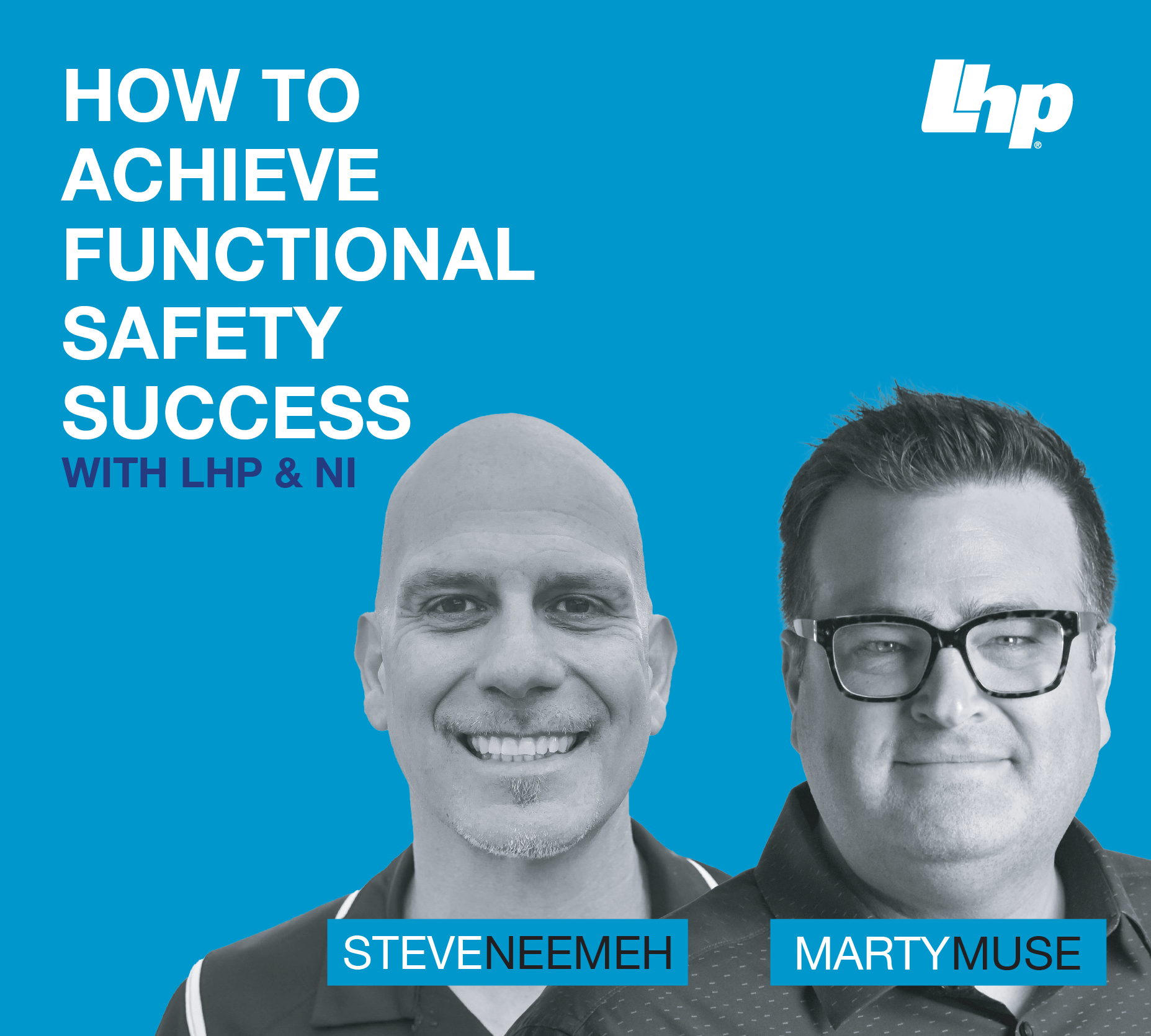 SME Interview: How to Achieve Functional Safety Success with LHP and NI